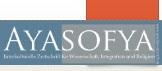 Ayasofya Zeitschrift – Die Zeitschrift für Wissenschaft, Integration und Religion